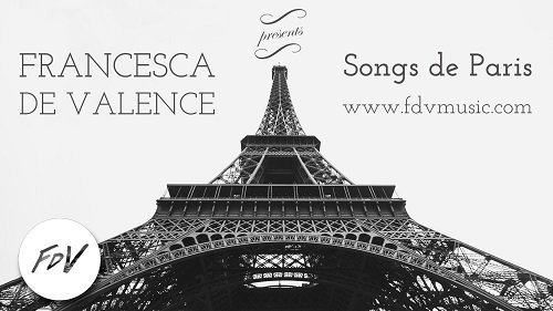 SONGS DE PARIS CONCERT WITH FRANCESCA